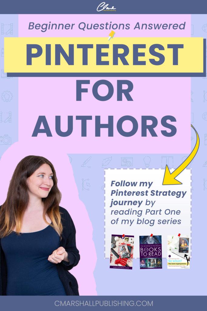 Pinterest for Authors - Follow My Pinterest Strategy Journey