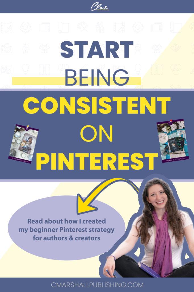 Start Being Consistent on Pinterest