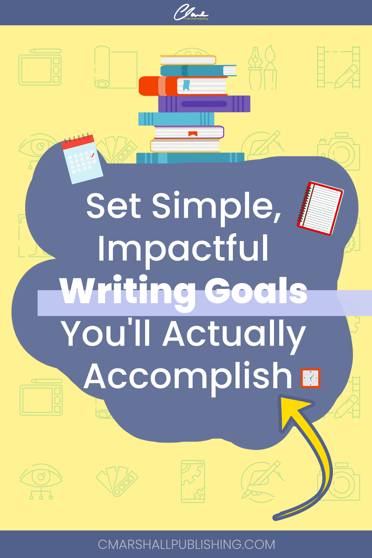 Set Your Writing Goals